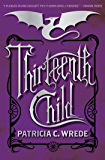 Thirteenth Child (Frontier Magic Book 1)