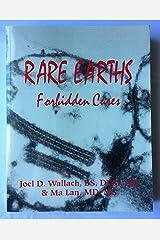 Rare earths: Forbidden cures Paperback