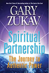 Spiritual Partnership: The Journey to Authentic Power Kindle Edition
