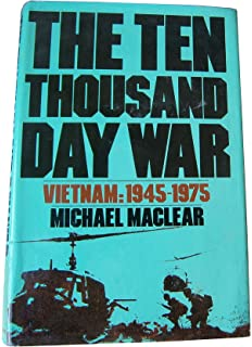 Image result for The ten thousand day war : Vietnam, 1945-1975 / Michael Maclear.