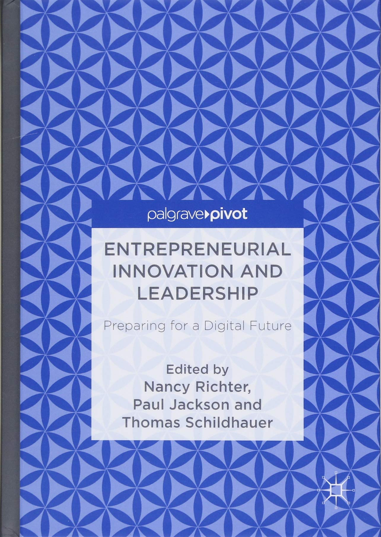 Download Entrepreneurial Innovation and Leadership: Preparing for a Digital Future PDF