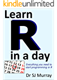 Learn R in a Day (English Edition)