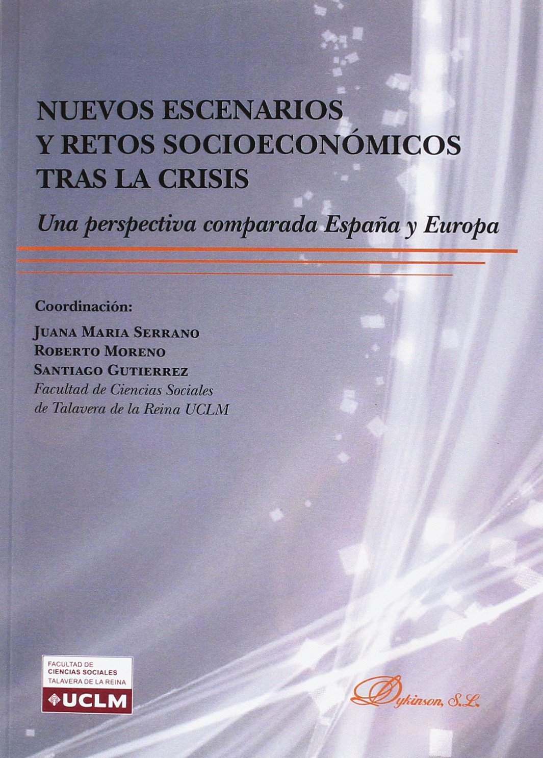 Nuevos escenarios y retos socioeconómicos tras la crisis: una ...