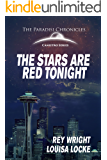 The Stars are Red Tonight: The Paradisi Chronicles