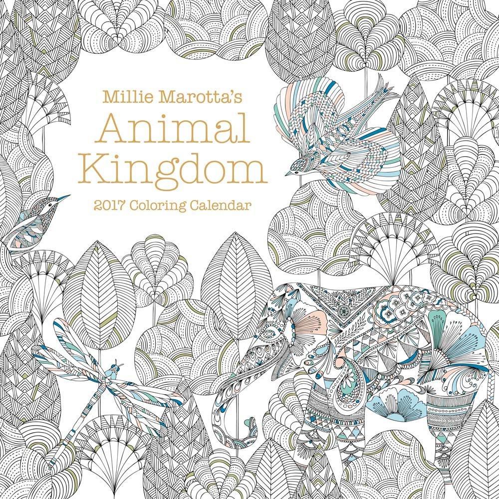 Read Online Millie Marotta's Animal Kingdom 2017 Coloring Calendar (A Millie Marotta Adult Coloring Book) pdf epub