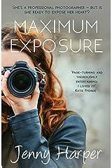 Maximum Exposure (The Heartlands Series)