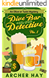 "Dive Bar Detective No. 1 (""Olive or Twist"" Mystery Series)"