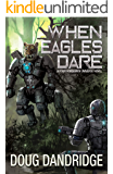 When Eagles Dare (Four Horsemen Tales Book 5)