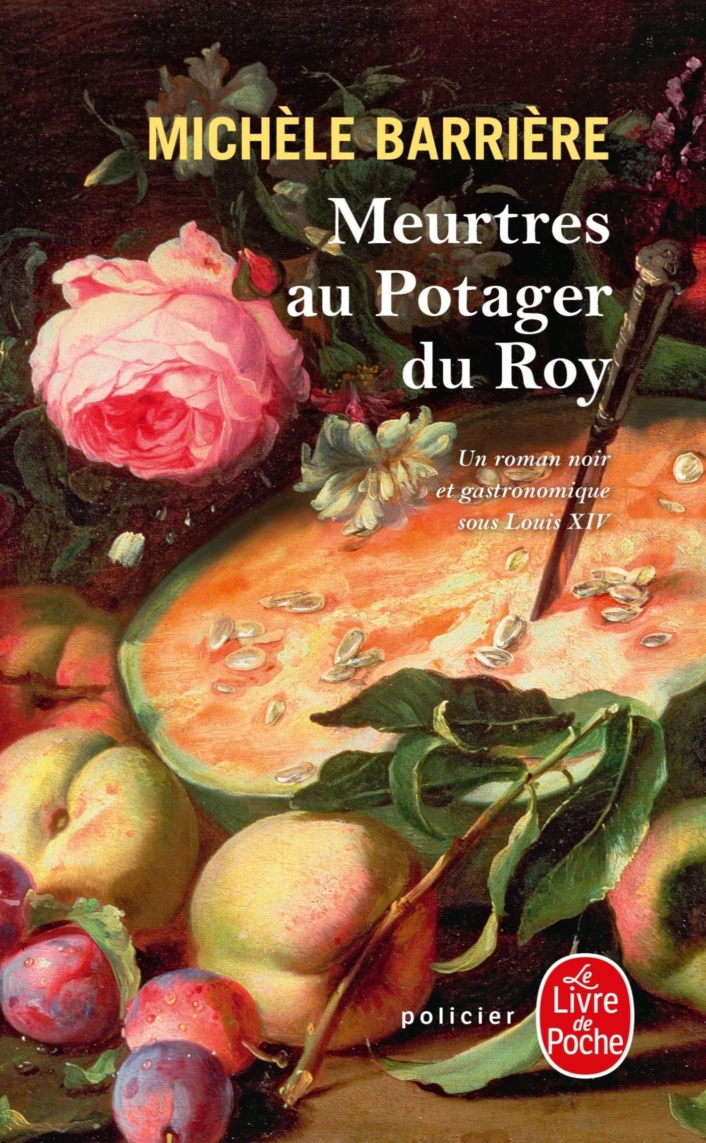 Amazon.fr - Meurtres au potager du Roy - Barrière, Michèle - Livres