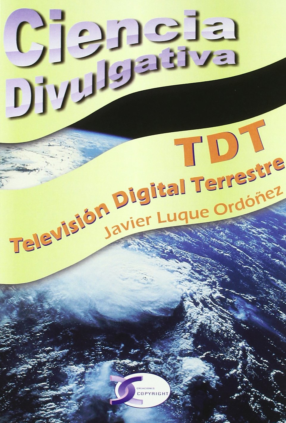 TDT TELEVISION DIGITAL TERRESTRE: Amazon.es: LUQUE ORDOÑEZ,JAVIER ...
