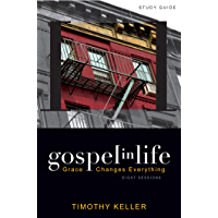 Gospel in Life Study Guide: Grace Changes Everything (English Edition)