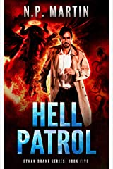 Hell Patrol (Ethan Drake Series Book 5) Kindle Edition