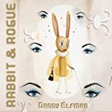Rabbit & Rogue (Original Ballet Score)