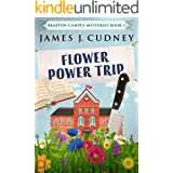 Flower Power Trip (Braxton Campus Mysteries Book 3)