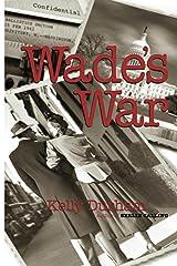 Wade's War Kindle Edition