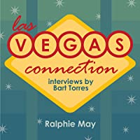 Las Vegas Connection: Ralphie May