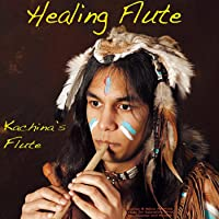 Healing Flute: Indian & Native American Flute for Relaxation, Yoga, Spa, Chakras...