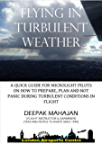 FLYING IN TURBULENT WEATHER (PRACTICAL FLYING TIPS FOR MICROLIGHT PILOTS Book 1) (English Edition)