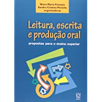 Leitura, Escrita E Produção Oral. Propostas Para O Ensino Superior
