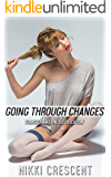 GOING THROUGH CHANGES: Transformation, Sissification
