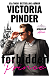 Forbidden Prince: Best Friend's Royal Brother Romance (Princes of Avce Book 2)