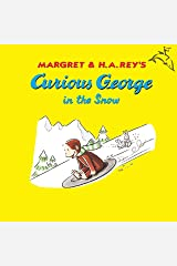 Curious George in the Snow Kindle Edition
