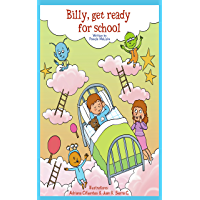 Billy Get Ready For School: A Funny Bedtime Story For Children Kids (Billy Series Book 2) (English Edition)