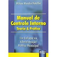 Manual de Controle Interno. Teoria e Prática