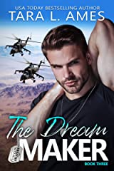 The Dream Maker (Top Gun Aviators Series Book 3) Kindle Edition