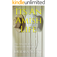 Its An Amish Life: An anthology of Amish Romance