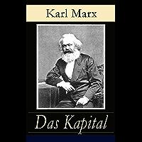 Das Kapital: Alle drei Bände - Kritik der politischen Ökonomie: Der Produktionsprozeß des Kapitals + Der…