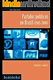 Partidos políticos no Brasil: (1945-2000) (Descobrindo o Brasil)