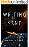 Writing in the Sand: A Science Fiction Thriller About Post-Isolation Britain (The Atlas Nations series Book 1)