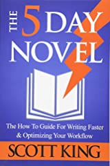 The 5 Day Novel (Writer to Author) Paperback