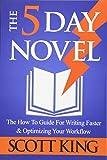 The 5 Day Novel (Writer to Author)