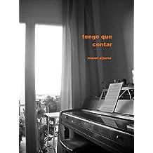 Tengo que contar (Spanish Edition) Feb 19, 2013