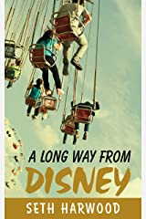 A Long Way from Disney: Short Stories of Growing Up in the 1980s Kindle Edition
