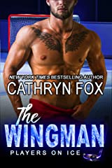 The Wingman (Players on Ice Book 6) Kindle Edition