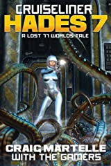 Cruiseliner Hades 7: A Lost 77 Worlds Tale Paperback