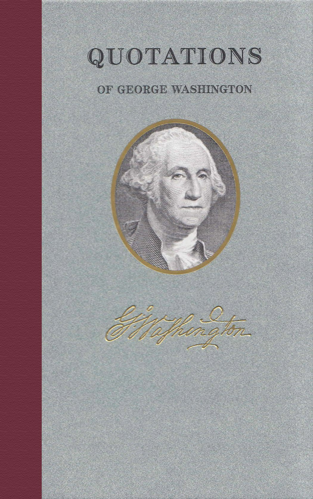 Quotations of George Washington (Great American Quote Books) PDF