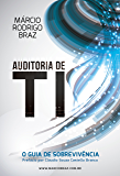 Auditoria de TI (versão com layout fixo): O Guia de Sobrevivência