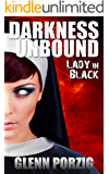 Darkness Unbound: Lady in Black