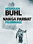 Nanga Parbat Pilgrimage: The great mountaineering classic