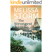The Strongest Love: A Page-Turning Tale of Mystery, Adventure & Love (Alaskan Hearts Book 5)