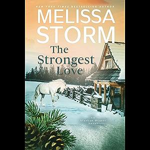 The Strongest Love (Alaskan Hearts Book 5)