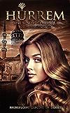 Hürrem : The Slavic Odalisque (Magnificent Century Book 3)