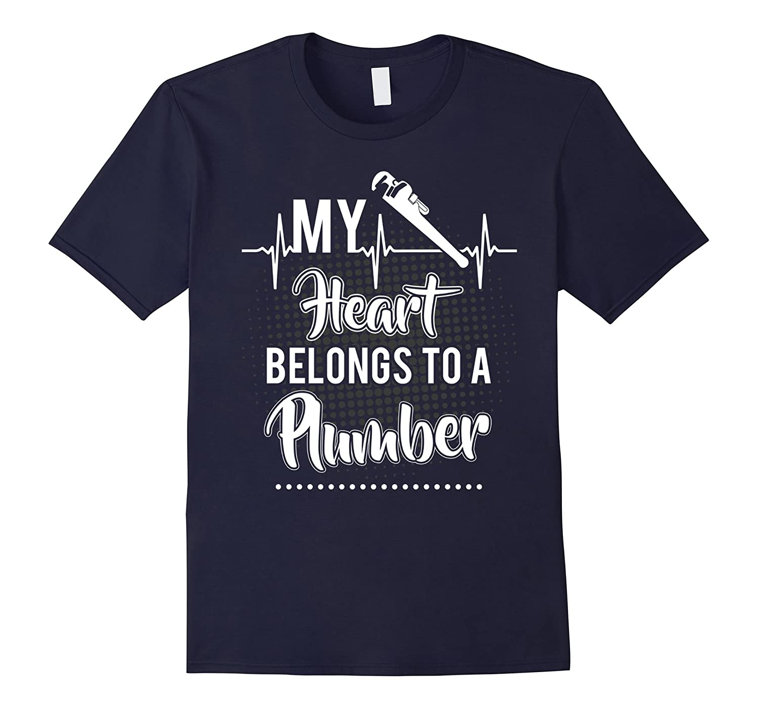 My Heart Belongs To A Plumber T-shirt Plumbers wife-TD