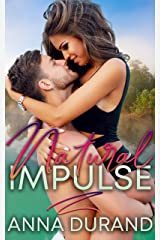 Natural Impulse (Au Naturel Trilogy Book 2) Kindle Edition