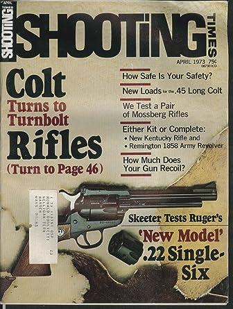 SHOOTING TIMES Colt Turnbolt Kentucky Remington 1858 Ruger Single