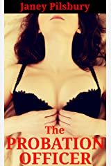 The Probation Officer: When Does a Dream Become a Nightmare...? Kindle Edition